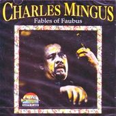 Fables of Faubus [Import]