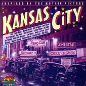 Kansas City (Inspired By the Motion Picture)