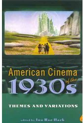 American Cinema of the 1930s: Themes and