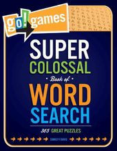 Word & Word Search: Go!games Super Colossal Book