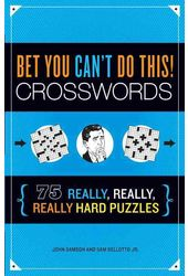 Crosswords/General: Bet You Can't Do This!