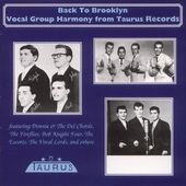 Back to Brooklyn: Vocal Group Harmony Taurus