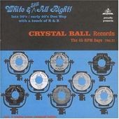 Crystal Ball Records: 45rpm Days, Volume 2