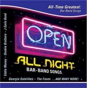 Open All Night-All Time Greatest Bar Band Songs