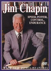Jim Chapin - Speed, Power, Control, Endurance