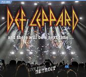 Def Leppard - And There Will Be a Next Time...