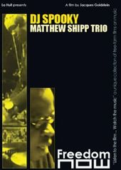 DJ Spooky / Matthew Shipp Trio: Freedom Now