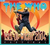 The Who: Isle of Wight Festival 2004 (Blu-ray +