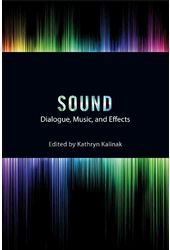 Sound: Dialogue, Music, and Effects