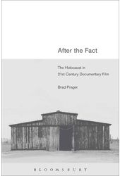 After the Fact: The Holocaust in Twenty-First