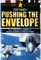Test Pilots: Pushing the Envelope