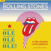 The Rolling Stones: Ole, Ole, Ole!: A Trip Across