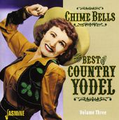 Chime Bells: The Best of Country Yodel