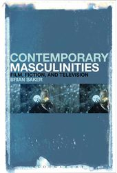 Contemporary Masculinities in Fiction, Film and
