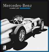 Mercedes-Benz: Classic Life: Includes 10-Inch