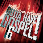 Gotta Have Gospel, Volume 6 (3-CD)