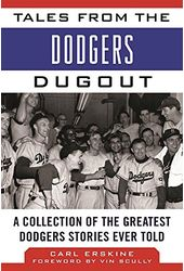 Baseball - Tales from the Dodgers Dugout: A