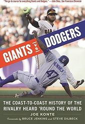 Baseball - Giants VS. Dodgers: The Coast-To-Coast