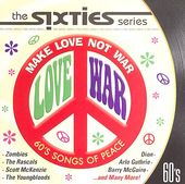 The Sixties Series-Make Love Not War