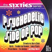 The Sixties Series - Psychedelic Side of Pop