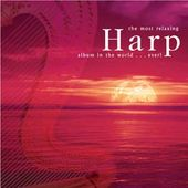 The Most Relaxing Harp Album In The World Ever