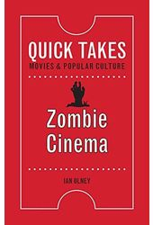 Zombie Cinema (Quick Takes: Movies and Popular