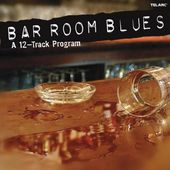 Bar Room Blues - A 12-Track Program