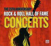 25th Anniversary Rock & Roll Hall of Fame