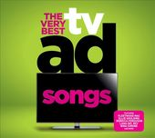 The Very Best TV Ad Songs (2-CD)