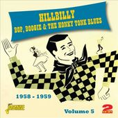 Hillbilly Bop Boogie & The Honky Tonk Blues,