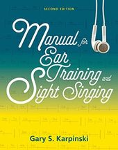 Manual for Ear Training and Sight Singing (2nd