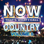 Now That's What I Call Country Vol. 8