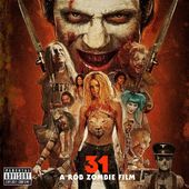 31 - A Rob Zombie Film (Original Motion Picture
