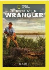 National Geographic - Outback Wrangler - Season 2