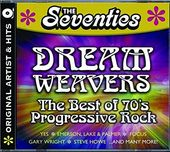Dream Weavers: The Best of '70s Progressive Rock