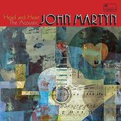 Head and Heart: The Acoustic John Martyn (2-CD)