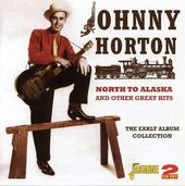North to Alaska and Other Great Hits (2-CD)
