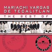 The Best of Mariachi Vargas de Tecalitl n:
