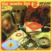 Wants List, Volume 2: Another 18 Soulful Rare