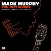 The Jazz Singer: Anthology - The Muse Years