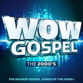 WOW Gospel: The 2000's