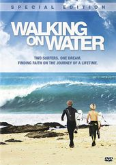 Surfing - Walking on Water