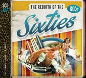 The Rebirth of the Sixties (3-CD)