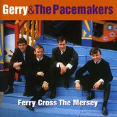 Ferry Cross the Mersey: Best of Gerry & The