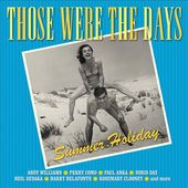 Those Were the Days: Summer Holiday (2-CD)