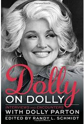 Dolly Parton - Dolly on Dolly: Interviews and