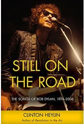 Bob Dylan - Still on the Road: The Songs of Bob