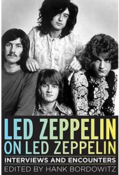 Led Zeppelin on Led Zeppelin: Interviews and