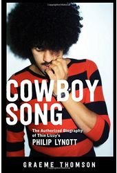 Thin Lizzy - Cowboy Song: The Authorized