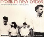 Maximum New Order: The Unauthorised Biography of